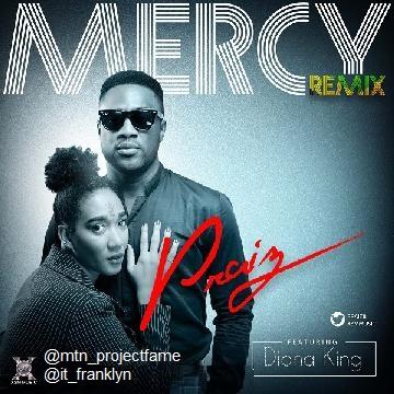 Praiz - Mercy Remix