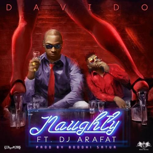 Davido-Dj-Arafat-Naughty-YabaLeftOnline-com