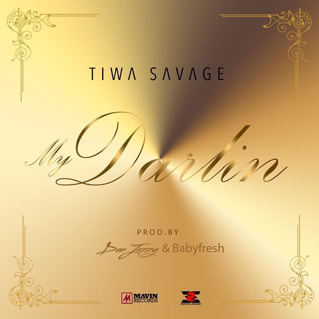 tiwa-savage-My-Darlin-YABALEFTONLINE