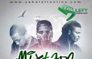 YabaLeftOnline Mixtape