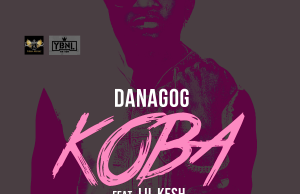 Lil Kesh, Danagog, Koba