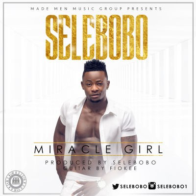 Music: Selebobo - Miracle Girl, selebobo miracle girl, selebobo miracle girl mp3