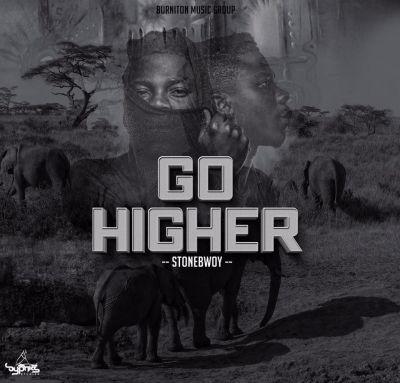stonebwoy go higher, stonebwoy go higher mp3
