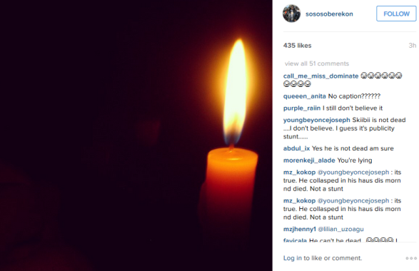 Five StarMusic Manager, Soso  Soberekon confirmed news of Skiibii's Death by posting a picture of a candle on his instagram.