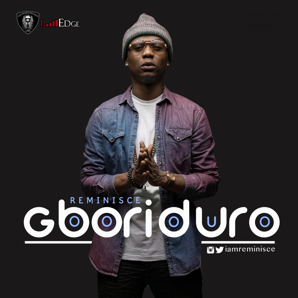 reminisce gboriduro, reminisce gboriduro mp3, download reminisce gboriduro