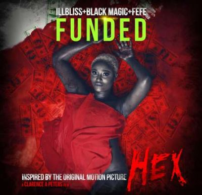 Music: iLLBliss Ft Blackmagic & Fefe - Funded
