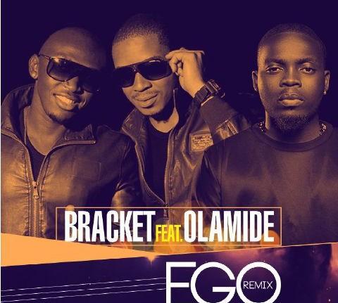bracket ft. olamide ego remix, bracket ft olamide, bracket ft olamide ego mp3