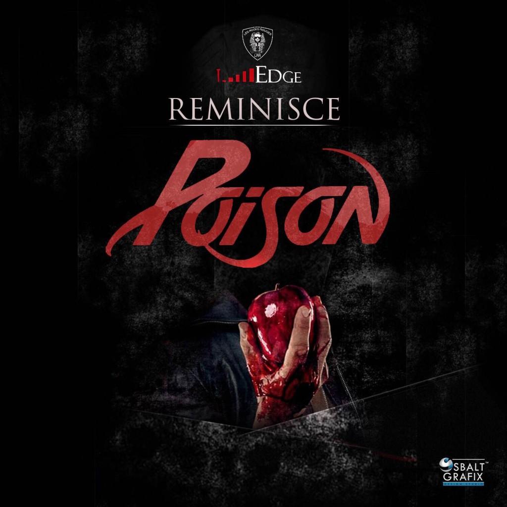 Music: Reminisce - Poison, reminisce poison, download reminisce poison, reminisce poison mp3, download reminisce poison mp3