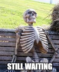 still-waiting-e1448184602616