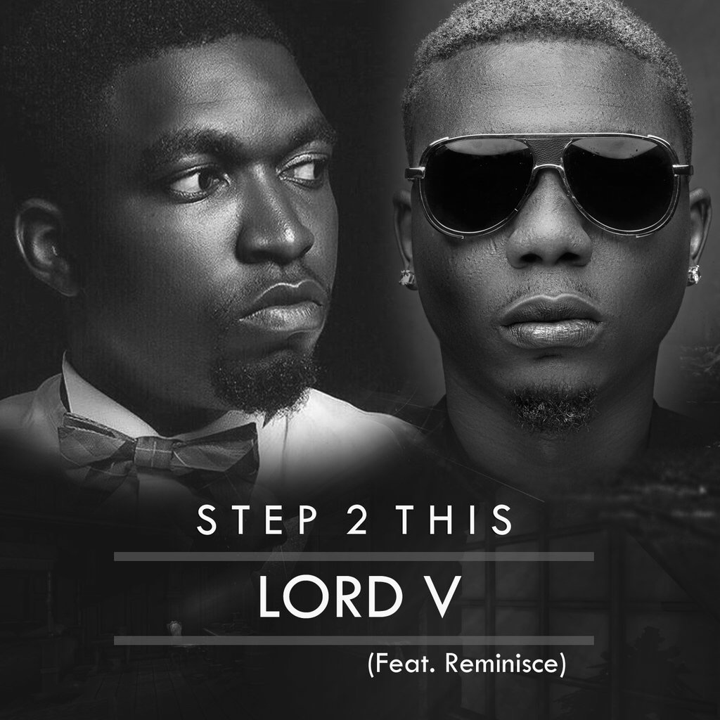Lord-V-Ft.-Reminisce-Step2This