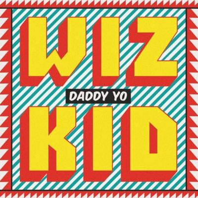 wizkid-daddy-yo