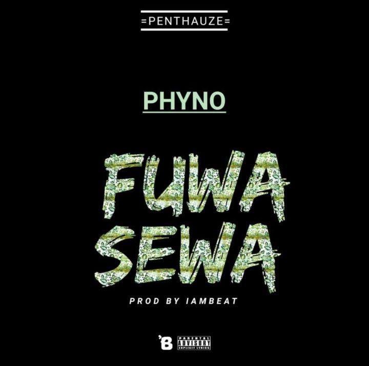 Phyno Fuwa Sewa