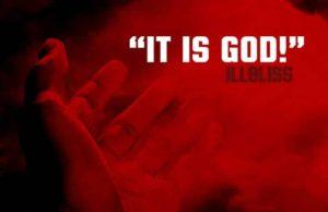 iLLbliss It Is God lyrics