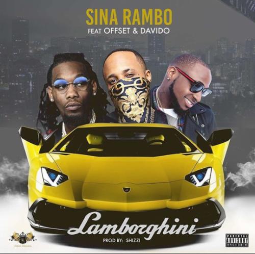 Sina Rambo ft Davido Lamborghini