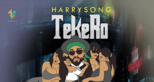 Harrysong Tekero Lyrics