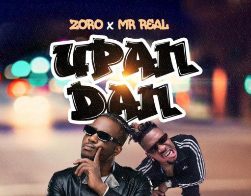 Zoro ft Mr Real Upandan Lyrics