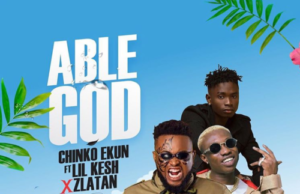 Chinko Ekun Able God Lyrics