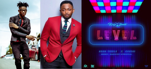 Krizbeatz – Level ft  Sean Tizzle & Ceeboi - Download mp3