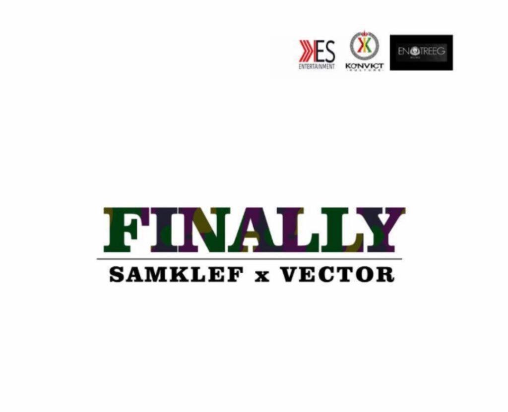 Samklef Finally ft Vector
