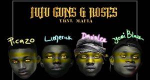YBNL Mafia Juju Guns Roses Lyrics