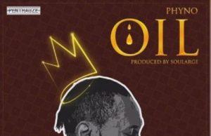 Phyno OIL Lyrics