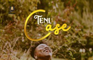 Teni Case Lyrics