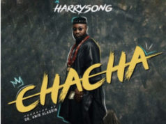 Harrysong Chacha Lyrics