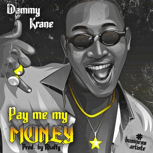 Dammy Krane Pay Me My Money