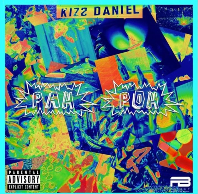 Download Music: Kizz Daniel – Pah Poh