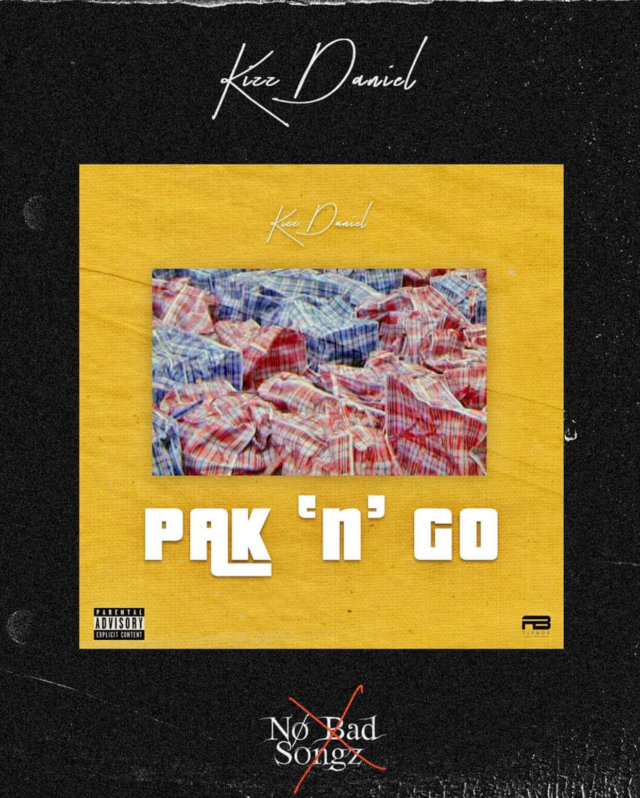 Download Music: Kizz Daniel – Pak N Go