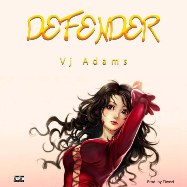 Download Music: VJ Adams – Defender