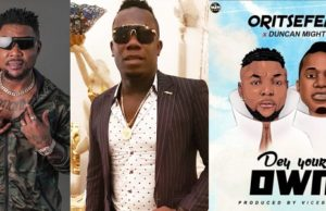 Oritse Femi Dey Your Own
