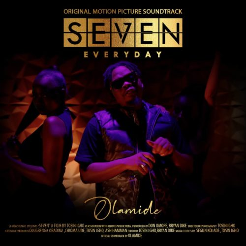 Download Music: Olamide – Everyday (Seven Soundtrack)
