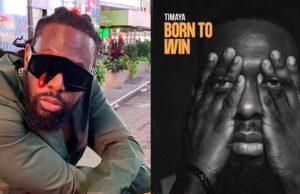 Timaya Born To win