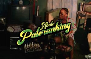 Patoranking Abule Video