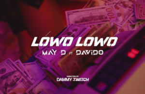 May D Lowo Lowo Video