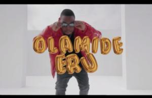 Olamide Eru Video